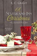 A Neverland Inn Christmas: Book 2: The Neverland Inn Series Kindle Edition