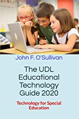 The UDL Educational Technology Guide  2020: Technology for Special Education Kindle Edition
