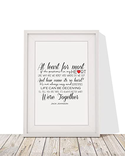 Amazon jack johnson better together song lyrics design 1 framed jack johnson better together song lyrics design 1 framed a4 print and 12x10 glazed frame with stopboris Gallery