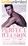 The Perfect Illusion