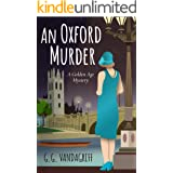 An Oxford Murder: A Golden Age Mystery (Catherine Tregowyn Mysteries Book 1)