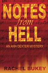 Notes from Hell: An Ann Dexter Mystery Kindle Edition