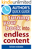 Author's Quick Guide to Turning Your Book into Endless Content