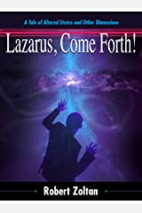 Lazarus, Come Forth! (Tales of Tomorrow Girl Book 1) Kindle Edition