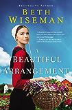 A Beautiful Arrangement (An Amish Journey Novel Book 3)