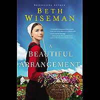 A Beautiful Arrangement (An Amish Journey Novel Book