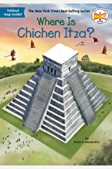 Where Is Chichen Itza? (Where Is?) Kindle Edition