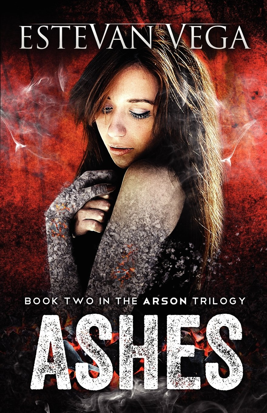 Read Online Ashes: Book Two in the Arson series pdf