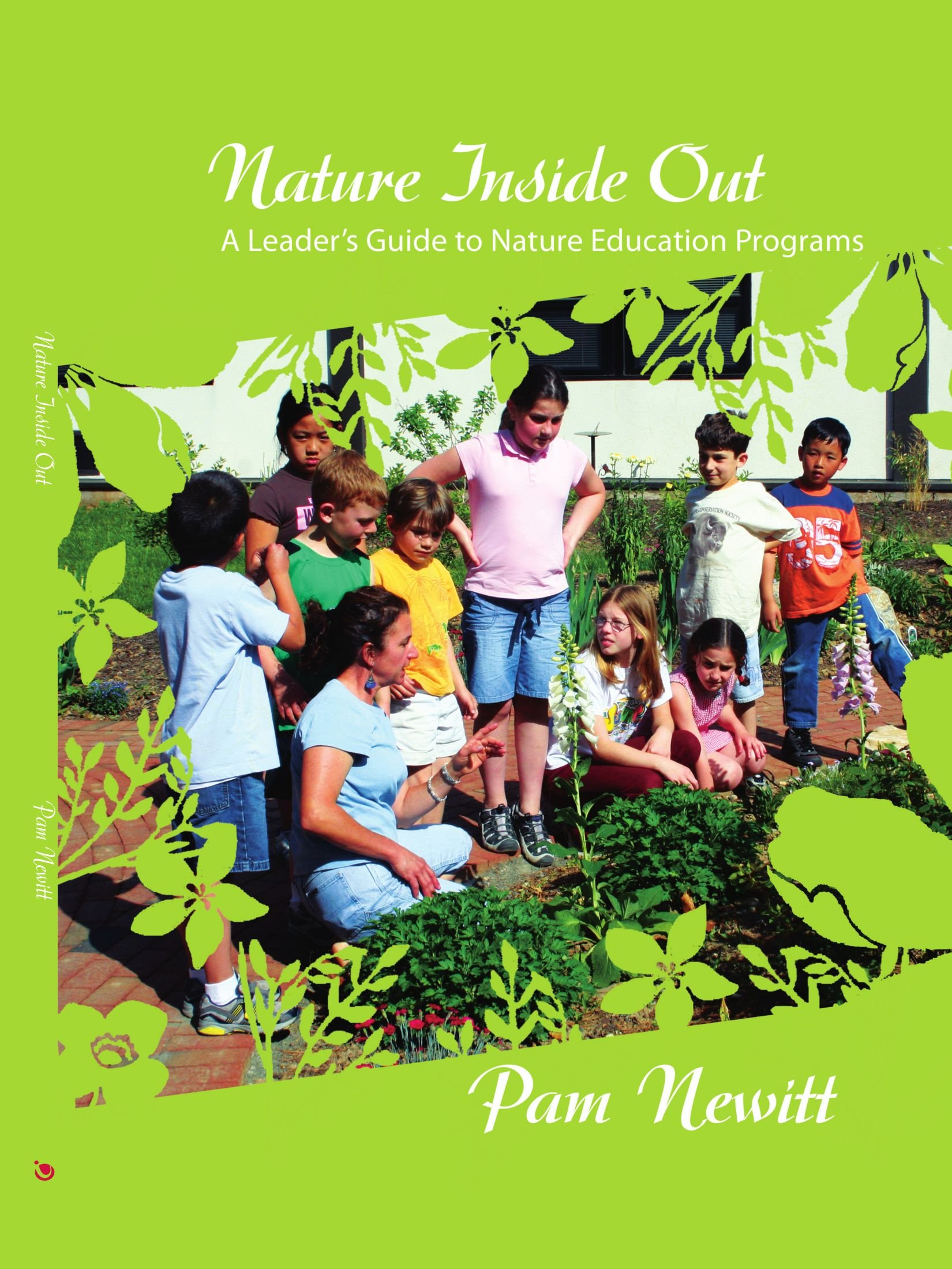 Nature Inside Out: A Leader's Guide to Nature Education Programs