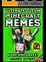 MINECRAFT: 3000+ Funniest Minecraft Memes & Jokes 2017 (Book 114)(Unofficial Minecraft Book)(Clean Memes, Memes For Kids, Minecraft Handbook, Minecraft ... Free Bonus, Pikachu Books) (English Edition)