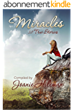 Miracles: 32 True Stories (English Edition)