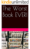 The Worst Book EVER!