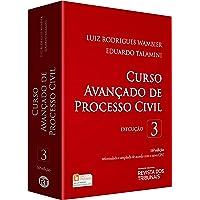 Curso Avançado de Processo Civil. Execução - Volume 3