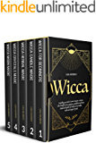 WICCA: Everything you Need to Know to Become a Wiccan. The Principles of Neo-Paganism, Symbolism and Runes, Rituals and…