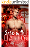 Safe with Daddy (Bad Daddies)