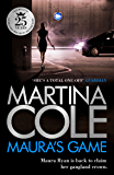 Maura's Game: A gripping crime thriller of danger, determination and one unstoppable woman