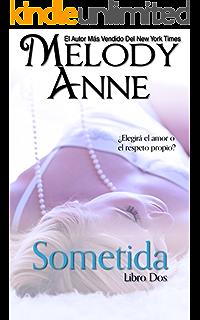 Sometida: Rendición - Libro Dos