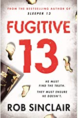 Fugitive 13: The explosive thriller that will have you gripped Kindle Edition