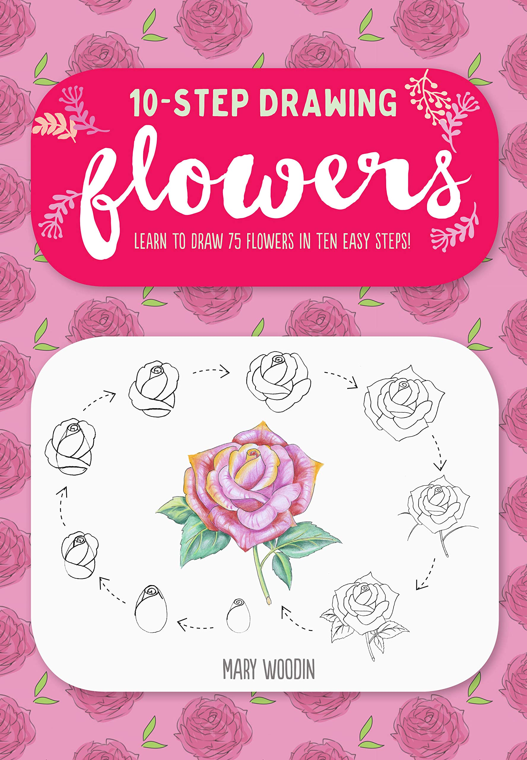 Amazon.com Ten,Step Drawing Flowers Learn to Draw 75