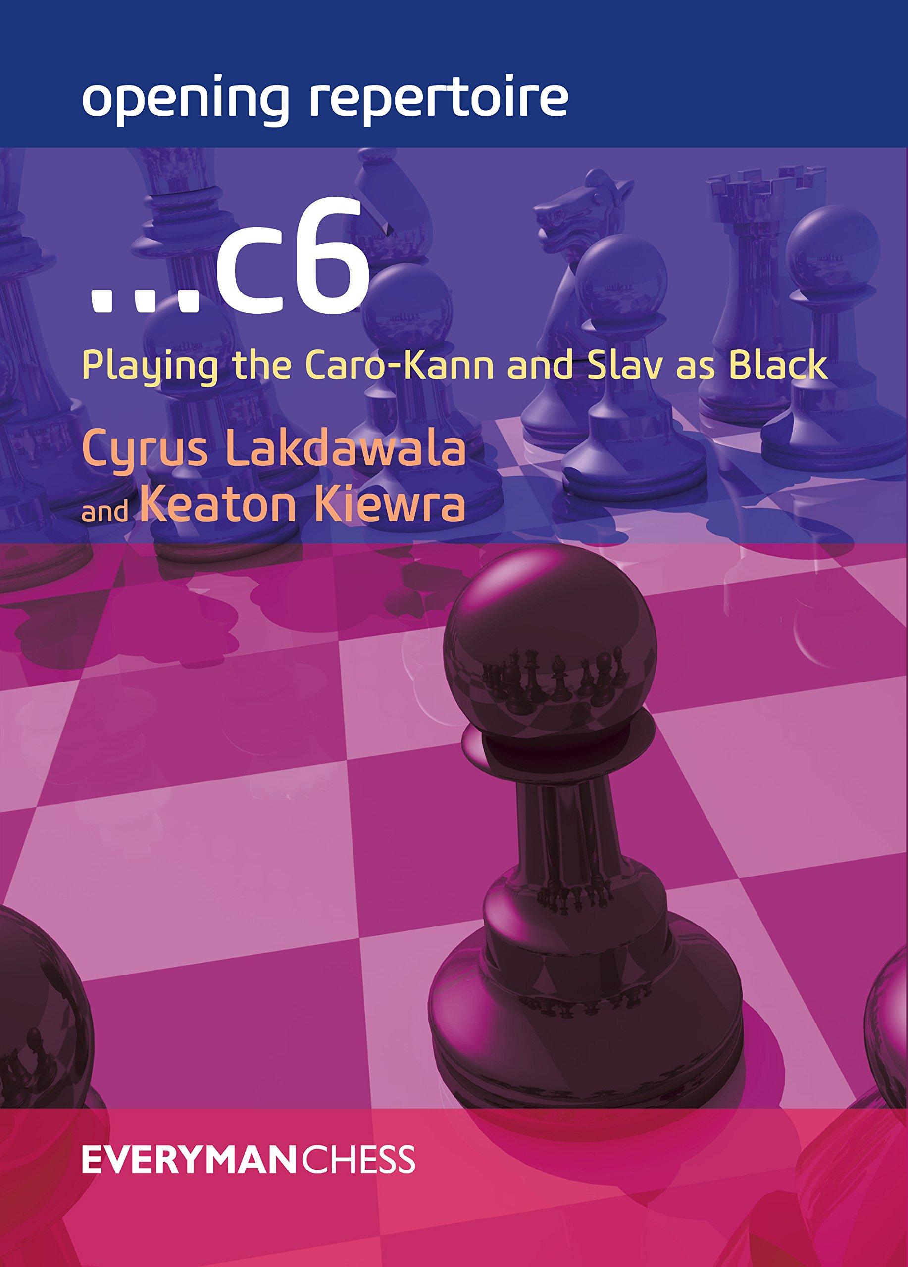Opening Repertoire:c6: Playing The Carokann And Slav As