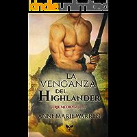 La venganza del Highlander (Serie Medieval nº 3)