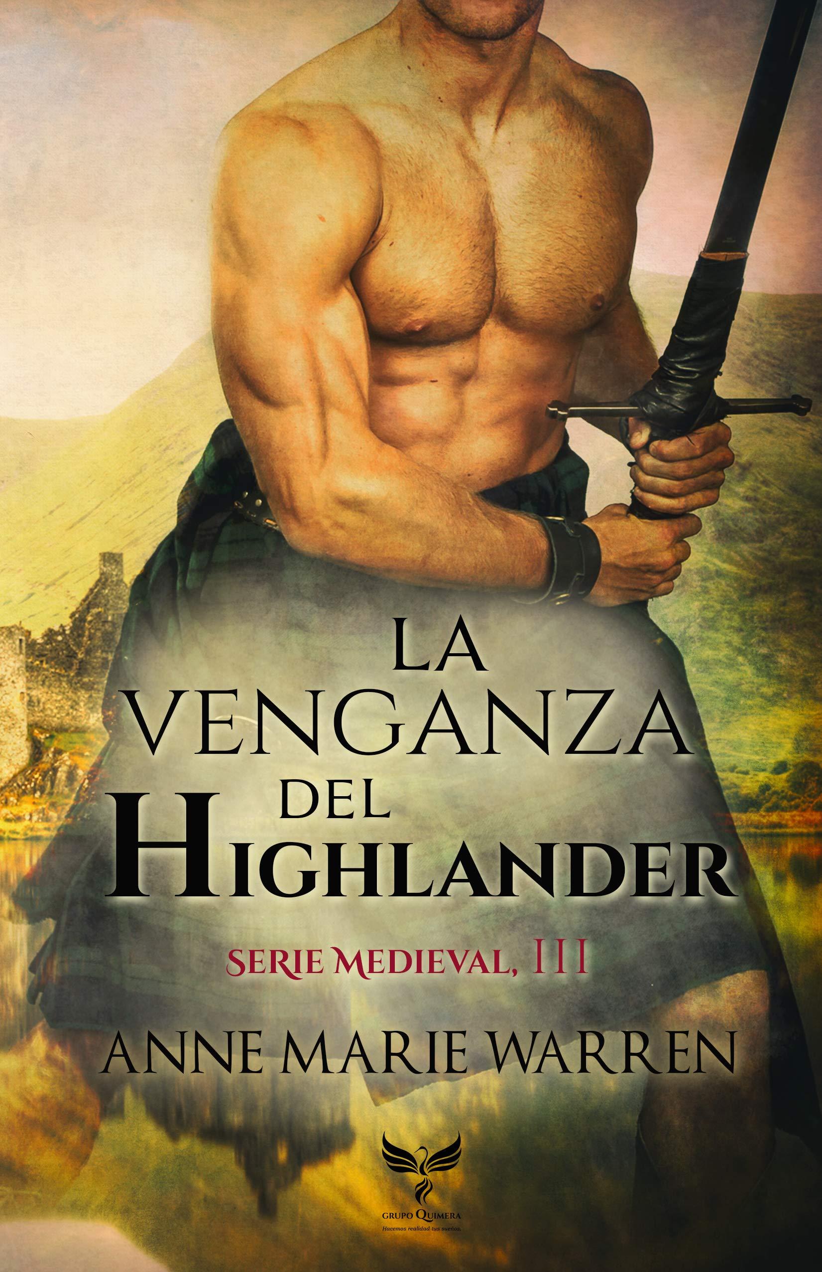 La venganza del Highlander (Serie Medieval nº 3) por Anne Marie Warren
