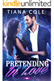 Pretending to be In Love:  A BWWM Romance