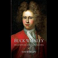 Buck Whaley: Ireland's Greatest Adventurer