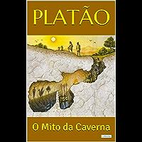 PLATÃO: O Mito da Caverna (Coleção Filosofia)