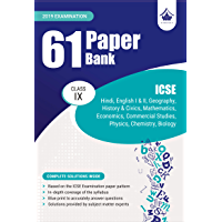 61 Paper Bank : ICSE Class 9 for 2019 Examination (Model Specimen Papers)