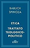 Etica e Trattato teologico-politico (Classici del pensiero)