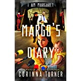 Margo's Diary: Politics, Family, and a few Assassins (I Am Margaret Book 5)