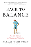 Back To Balance: The Art, Science, and Business of Medicine (English Edition)
