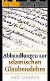 Abhandlungen zur islamischen Glaubenslehre: al-ʿĀlim wa al-Mutaʿallim, Risāla, al-Waṣiyya