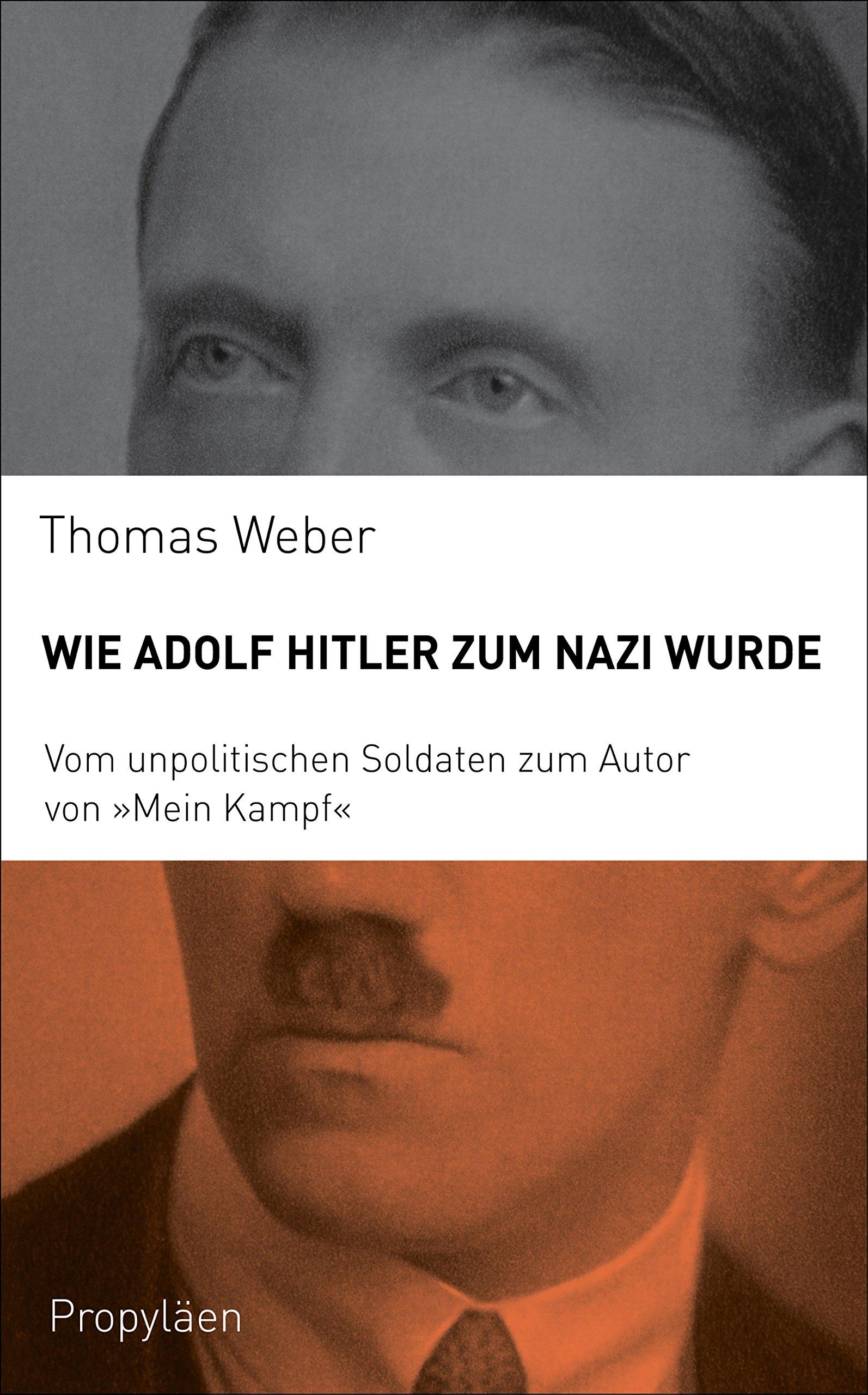 """Wie Adolf Hitler zum Nazi wurde: Vom unpolitischen Soldaten zum Autor von """"Mein Kampf"""""""