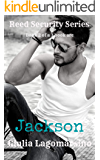 Jackson: Book 2 of a 3 book arc (Reed Security  14)