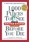 1,000 Places to See in the United States and Canada Before You Die (1,000 Places to See in the United States & Canada…