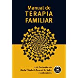 Manual de Terapia Familiar: Volume 1
