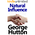 Natural Influence: Easy and Automatic Persuasion