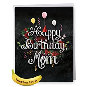 J6479CBMG Jumbo Humor Birthday Mother Card Chalk And Roses