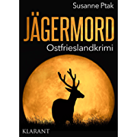 Jägermord. Ostfrieslandkrimi (German Edition)