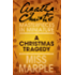 A Christmas Tragedy: A Miss Marple Short Story