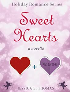 Sweet Hearts (Holiday Romance Book 2)