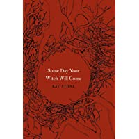 Some Day Your Witch Will Come (Fairy-tale Studies)
