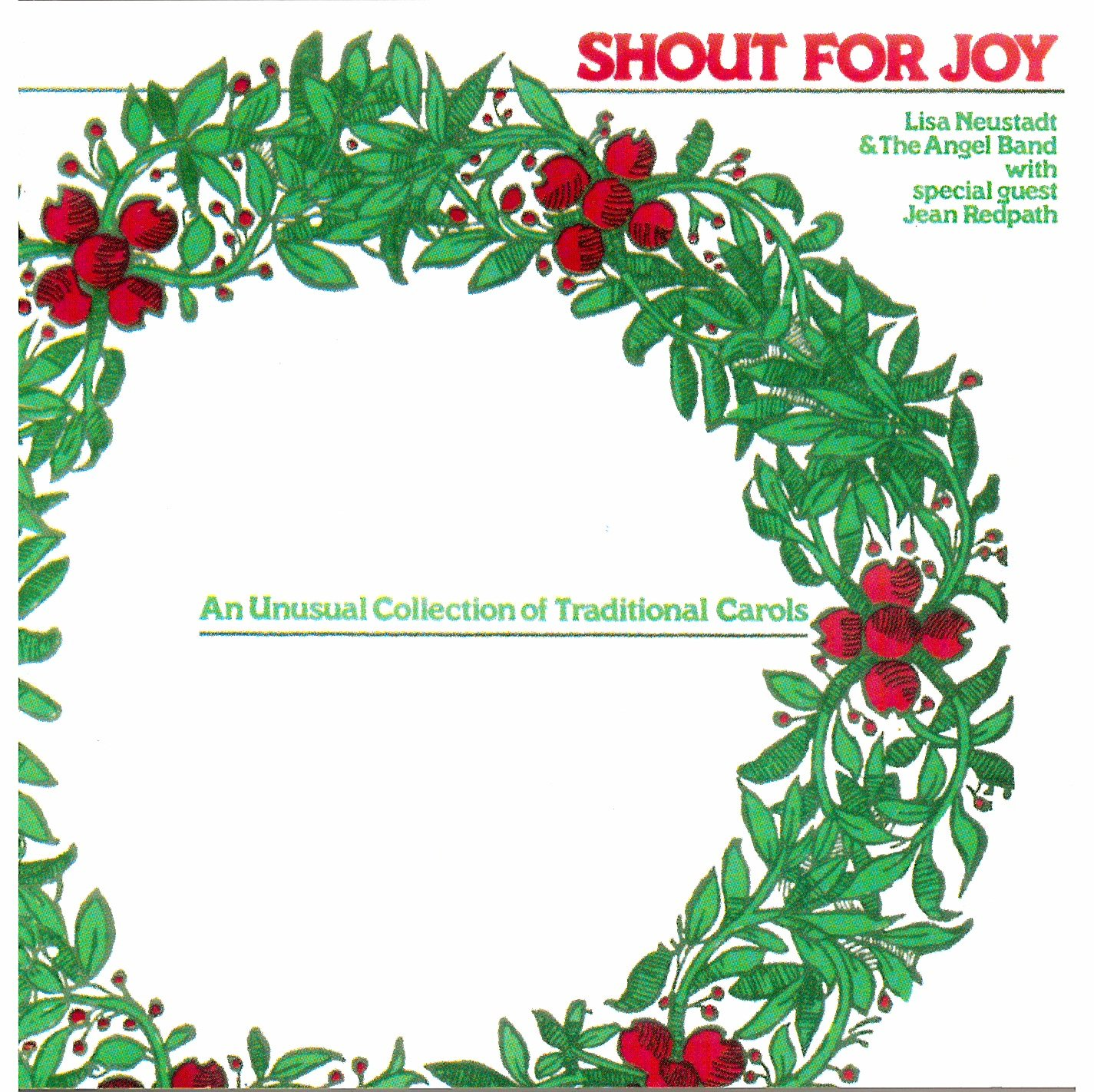 Shout for Joy: An Unusual Collection of Traditional Carols