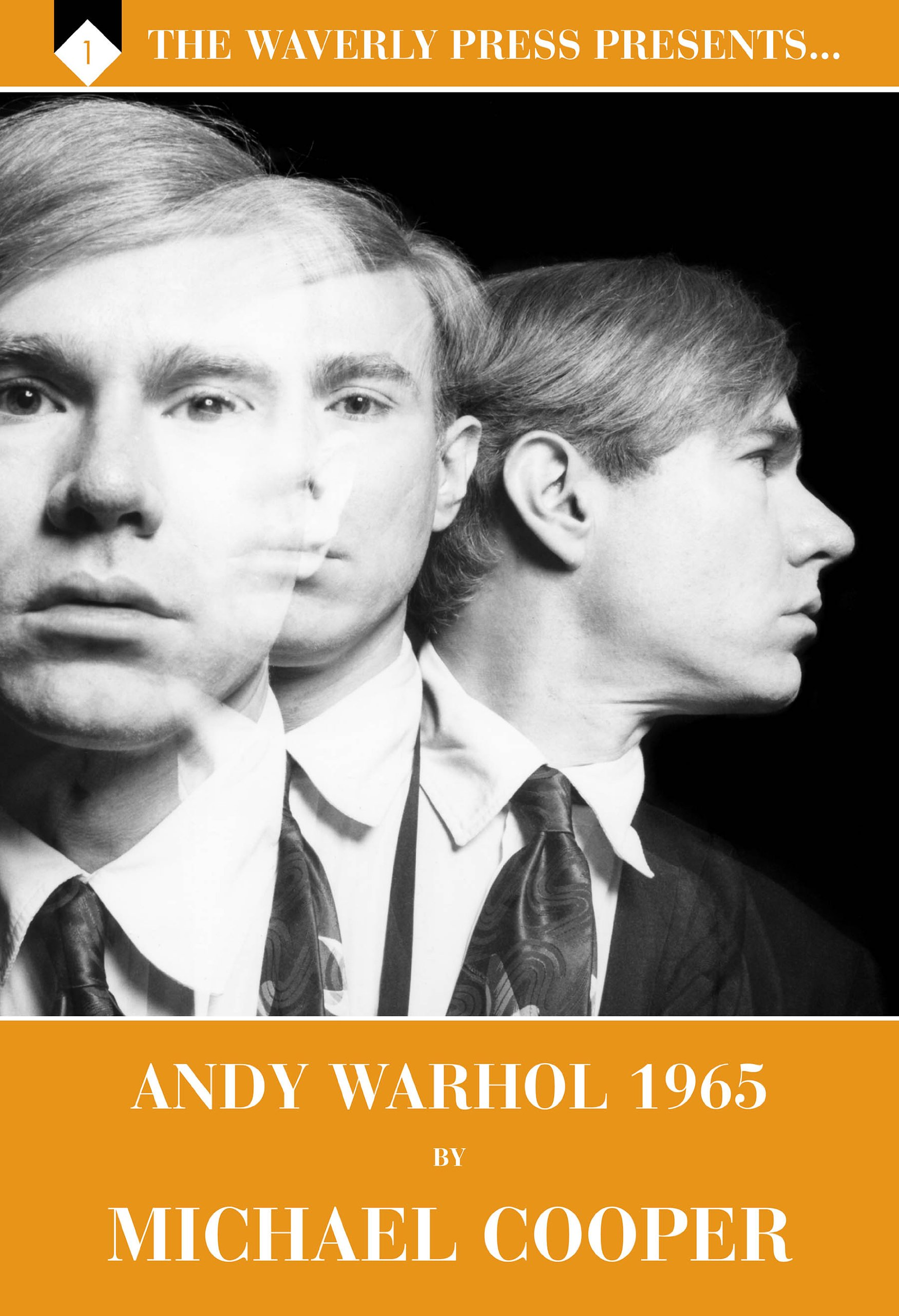 andy warhol 1965 by michael cooper the waverly press presents volume 1