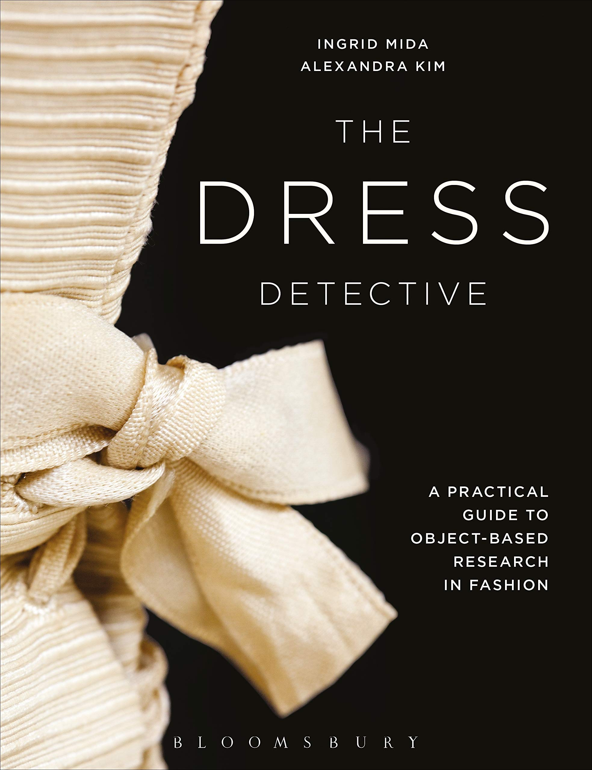 The Dress Detective: A Practical Guide to Object-Based Research in ...
