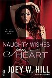 Naughty Wishes Part II