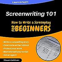 Screenwriting 101: How to Write a Screenplay (For Beginners)