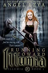 Running Toward Illumia Kindle Edition